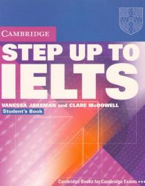 Step Up to IELTS: Studen't Book