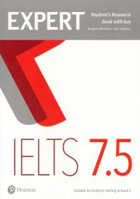 Expert IELTS 7.5. Student's Resource Book with key